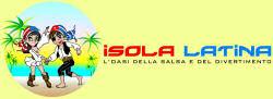 Isola Latina! L'oasi della salsa e del divertimento!
